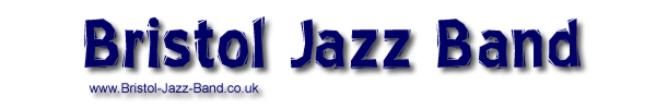 Bristol Jazz Band - Bristol jazz and swing bands - jazz singer, jazz duo, jazz trio - weddings, party, events